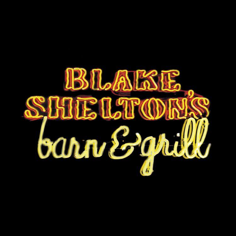 BLAKE SHELTONS BARN & GRILL BY SHELTON,BLAKE (CD)