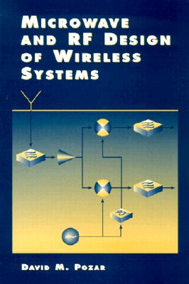 Microwave and Rf Wireless Systems By Pozar, David M.