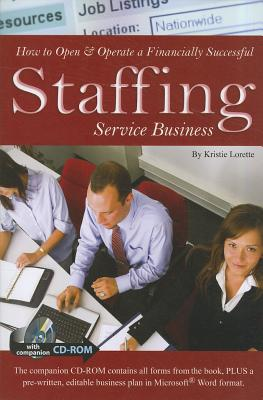 How to Open & Operate a Financially Successful Staffing Service Business By Angela Ricketts
